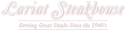 The Lariat Steakhouse & Grill